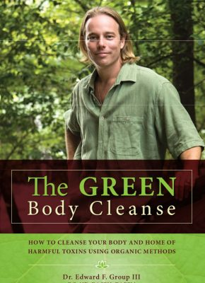 The Green Body Cleanse - Dr. Edward Group III